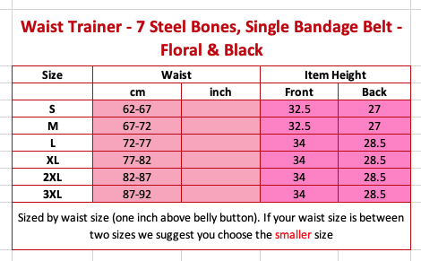 Waist Trainer – 7 Steel Bones, Single Bandage Belt – Floral & Black Size Chart